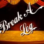 Brake a Leg